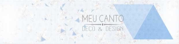 Meu Canto Blog Deco